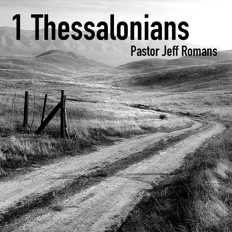 1 Thessalonians 5:23-24 (Sanctification-Part 2)