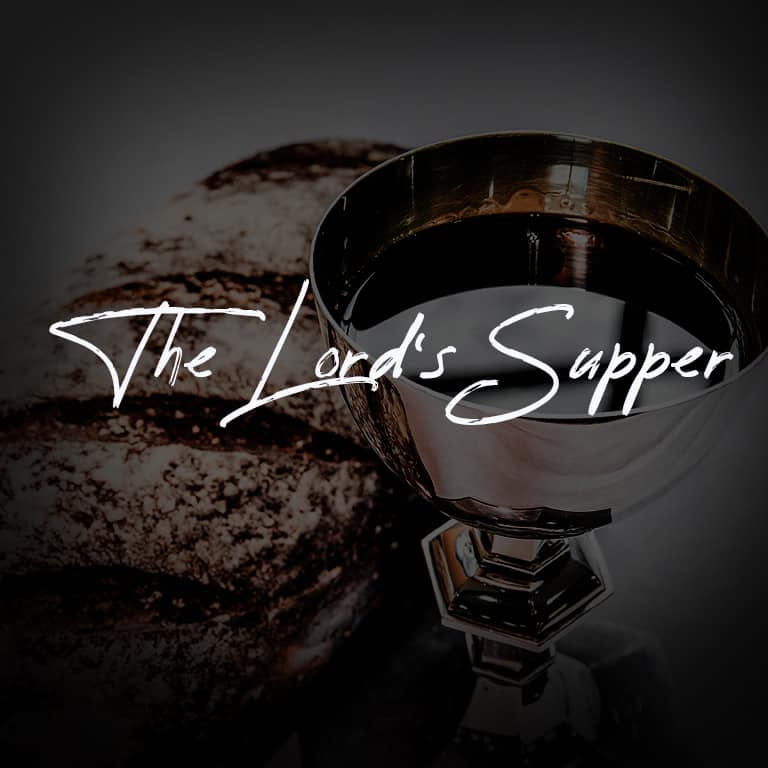 The Lord's Supper (Part 11)