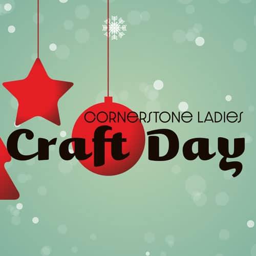 Cornerstone Ladies Craft Day